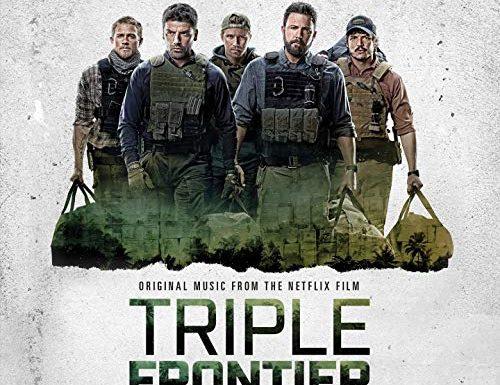 Triple Frontier: Colonna Sonora film con Ben Affleck
