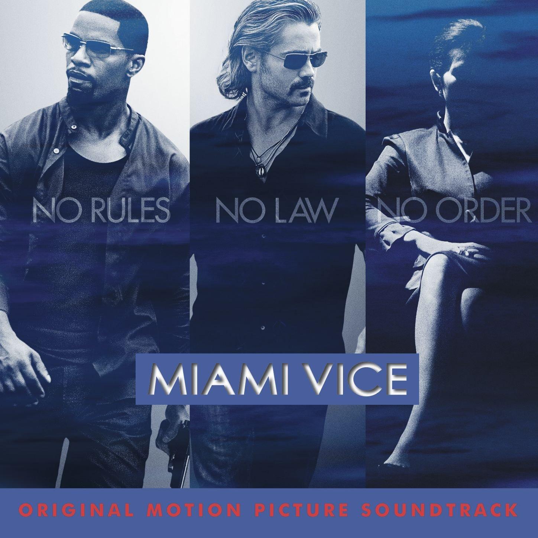 Miami Vice colonna sonora film 2006
