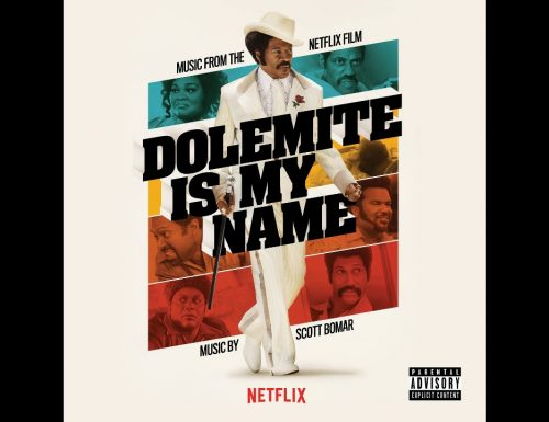 Dolemite Is My Name – Canzoni Film con Eddie Murphy