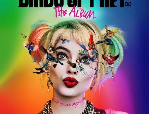 Birds of Prey e la fantasmagorica rinascita di Harley Quinn – Canzoni