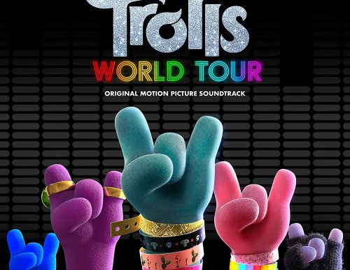 Trolls World Tour – Le Canzoni del Film